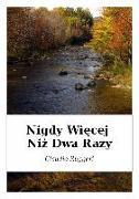 Cover-Bild zu eBook Nigdy Wiecej Niz Dwa Razy