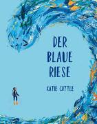 Cover-Bild zu Cottle, Katie: Der blaue Riese