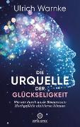 Cover-Bild zu Warnke, Ulrich: Die Urquelle der Glückseligkeit