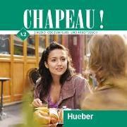 Cover-Bild zu Chapeau ! A2 2 Audio CD`s von Laudut, Nicole