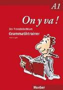 Cover-Bild zu On y va ! A1. Grammatiktrainer von Laudut, Nicole