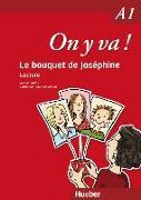 Cover-Bild zu On y va ! A1. Le bouquet de Joséphine von Laudut, Nicole