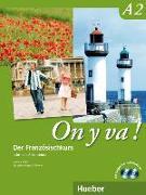 Cover-Bild zu On y va! Der Französischkurs. Lehr- und Arbeitsbuch von Laudut, Nicole