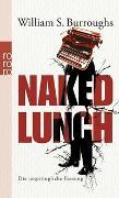 Cover-Bild zu Burroughs, William S.: Naked Lunch