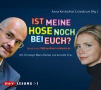Cover-Bild zu Koch, Anna: Ist meine Hose noch bei euch? Neues aus SMSvonGesternNacht.de