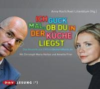 Cover-Bild zu Koch, Anna: Ich guck mal, ob du in der Küche liegst