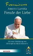 Cover-Bild zu Franziskus (Papst): Amoris laetitia - Freude der Liebe