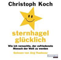 Cover-Bild zu Koch, Christoph: Sternhagelglücklich
