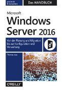 Cover-Bild zu Microsoft Windows Server 2016 - Das Handbuch von Joos, Thomas