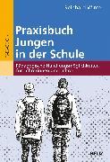 Cover-Bild zu Praxisbuch Jungen in der Schule von Winter, Reinhard
