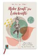 Cover-Bild zu Mehr Kraft für Lehrkräfte von Schößler, Maike