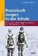 Cover-Bild zu Praxisbuch Jungen in der Schule (eBook) von Winter, Reinhard
