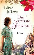 Cover-Bild zu Jefferies, Dinah: Die vermisste Schwester (eBook)