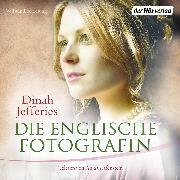 Cover-Bild zu Jefferies, Dinah: Die englische Fotografin (Audio Download)