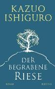 Cover-Bild zu Der begrabene Riese von Ishiguro, Kazuo
