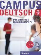 Cover-Bild zu Bayerlein, Oliver: Campus Deutsch - Präsentieren und Diskutieren. Kursbuch mit CD-ROM (MP3-Audiodateien und Video-Clips)