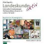 Cover-Bild zu Bayerlein, Oliver: Landeskunde aktiv. Kursbuch
