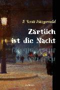 Cover-Bild zu Zärtlich ist die Nacht (eBook) von Fitzgerald, F. Scott