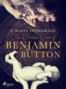 Cover-Bild zu The Curious Case of Benjamin Button (eBook) von Fitzgerald, F. Scott.