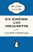 Cover-Bild zu Die Schönen und Verdammten (eBook) von Fitzgerald, F. Scott