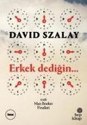 Cover-Bild zu Szalay, David: Erkek Dedigin