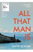 Cover-Bild zu Szalay, David: All That Man Is