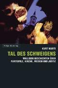Cover-Bild zu Marti, Kurt: Tal des Schweigens