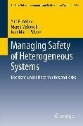 Cover-Bild zu Ermoliev, Yuri (Hrsg.): Managing Safety of Heterogeneous Systems (eBook)