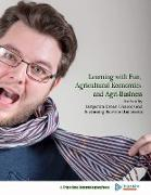 Cover-Bild zu Drean, Benjamin: Learning with Fun, Agricultural Economics and Agri-Business