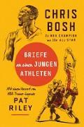 Cover-Bild zu Bosh, Chris: Briefe an einen jungen Athleten (eBook)