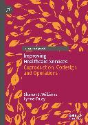 Cover-Bild zu Caley, Lynne: Improving Healthcare Services (eBook)