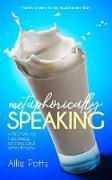 Cover-Bild zu Potts, Allie: Metaphorically Speaking (eBook)