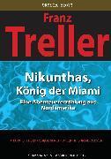 Cover-Bild zu Feurig-Sorgenfrei, Georg J.: Nikunthas, König der Miami (eBook)