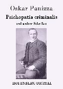 Cover-Bild zu Oskar Panizza: Psichopatia criminalis (eBook)
