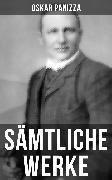 Cover-Bild zu Panizza, Oskar: Gesammelte Werke (eBook)