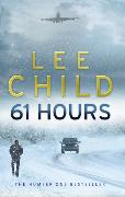 Cover-Bild zu Child, Lee: 61 Hours
