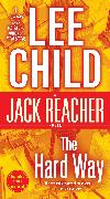 Cover-Bild zu Child, Lee: The Hard Way: A Jack Reacher Novel