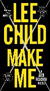Cover-Bild zu Child, Lee: Make Me (with bonus short story Small Wars)