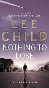 Cover-Bild zu Child, Lee: Nothing to Lose