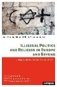 Cover-Bild zu Hennig, Anja (Hrsg.): Illiberal Politics and Religion in Europe and Beyond (eBook)
