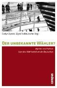 Cover-Bild zu Bytzek, Evelyn (Hrsg.): Der unbekannte Wähler?