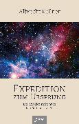 Cover-Bild zu Kellner, Albrecht: Expedition zum Ursprung (eBook)