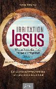 Cover-Bild zu Timmis, Steve: Irritation Jesus (eBook)