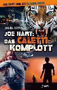 Cover-Bild zu Kowalsky, Daniel: Joe Hart: Das Caletti-Komplott (eBook)