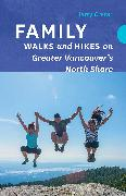 Cover-Bild zu Crerar, Harrison (Harry): Family Walks and Hikes on Greater Vancouver's North Shore (eBook)