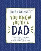 Cover-Bild zu Harrison, Harry: You Know You're a Dad (eBook)
