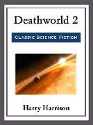 Cover-Bild zu Harrison, Harry: Deathworld 2 (eBook)