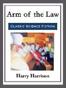 Cover-Bild zu Harrison, Harry: Arm of the Law (eBook)