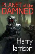 Cover-Bild zu Harrison, Harry: Planet of the Damned (eBook)