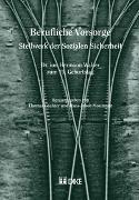 Cover-Bild zu Berufliche Vorsorge - Stellwerk der Sozialen Sicherheit von Mosimann, Hans-Jakob (Hrsg.)